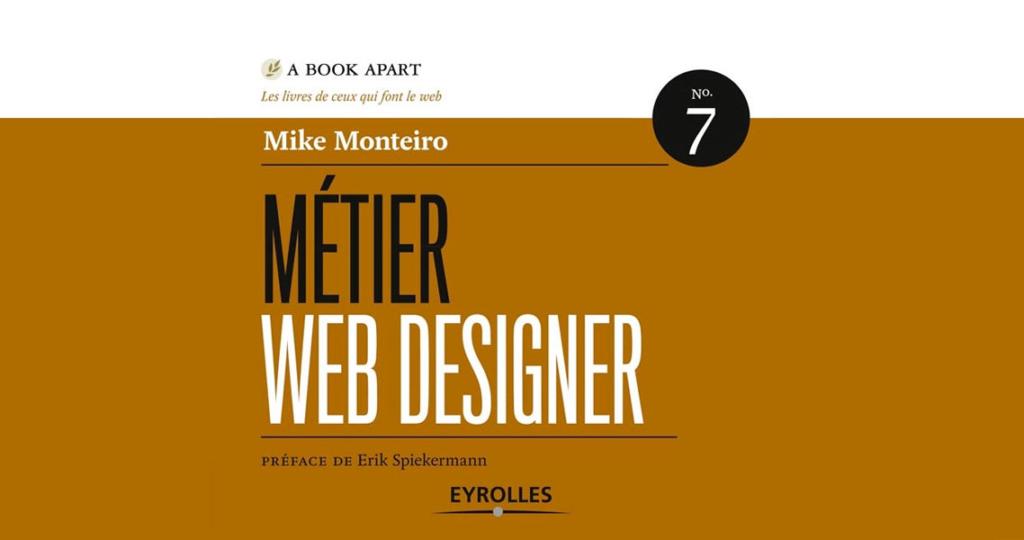 Image illustrant l'article Métier Webdesigner par Mike Monteiro